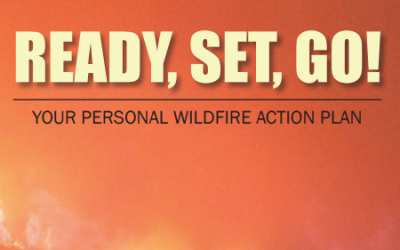 Ready, Set, Go!  Your Personal Wildfire Action Plan